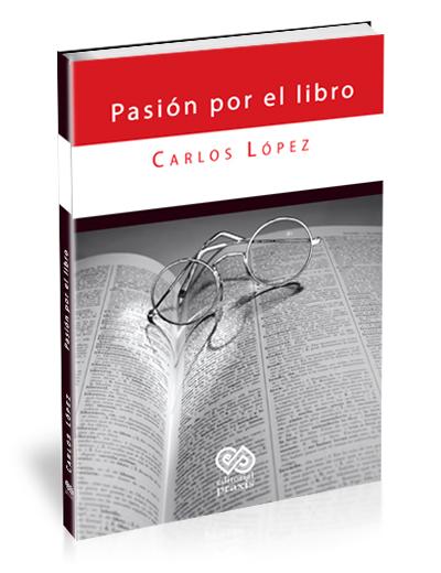 Pasión por el libro – Carlos López