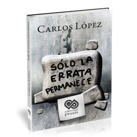 """<span itemprop=""""name"""">Solo la errata permanece – Carlos López</span>"""